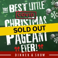 The Best Little Covid Christmas Pageant Ever Sold Out