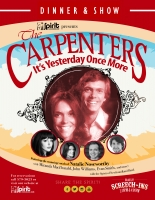 """Its Yesterday Once More"" A musical / comedy tribute to the Carpenters(Dinner & Show)"
