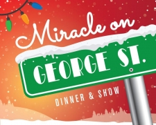 Miracle On George Street (Dinner & Show)