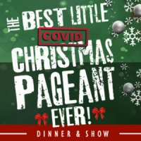 The Best Little Covid Christmas Pageant Ever